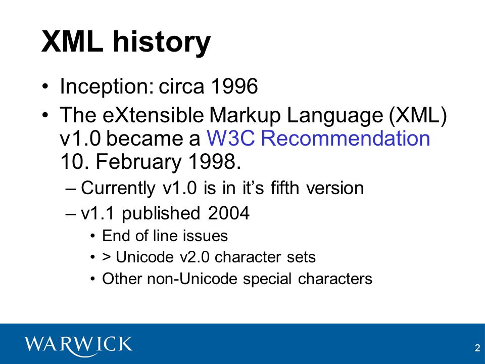 XML history Inception: circa 1996