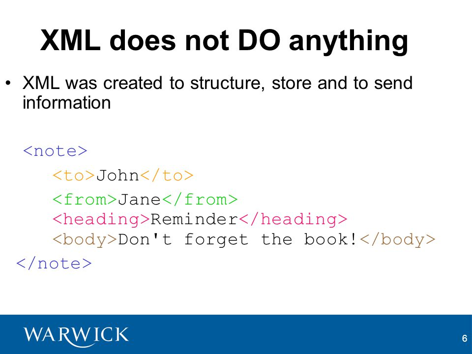 XML does not DO anything