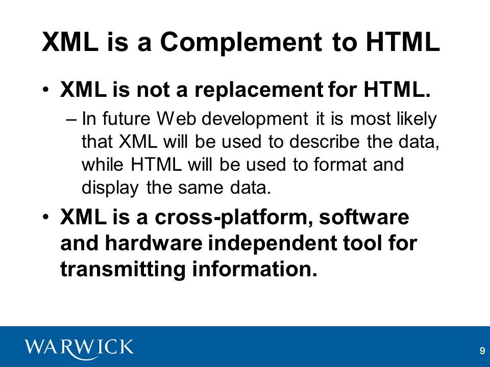 XML is a Complement to HTML