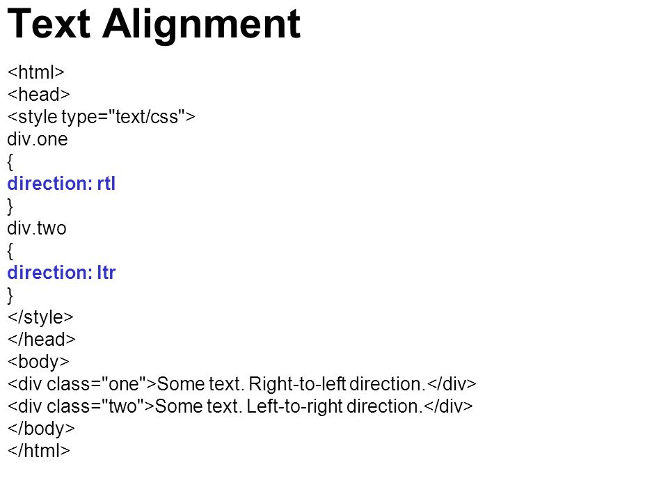 Text Alignment <html> <head> <style type= text/css >