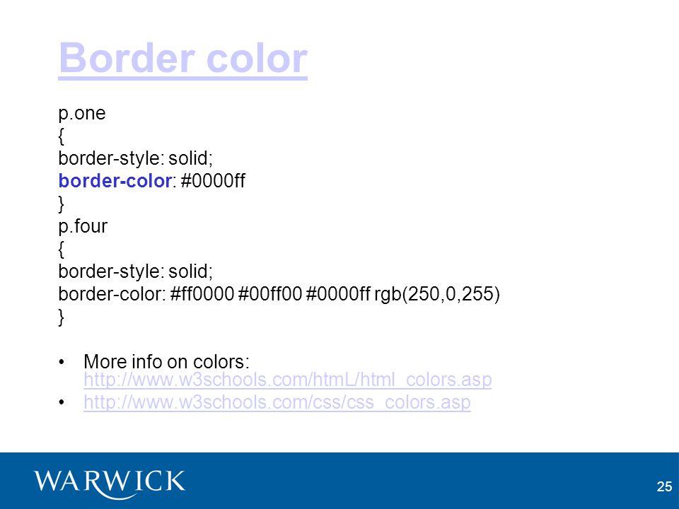Border color p.one { border-style: solid; border-color: #0000ff }
