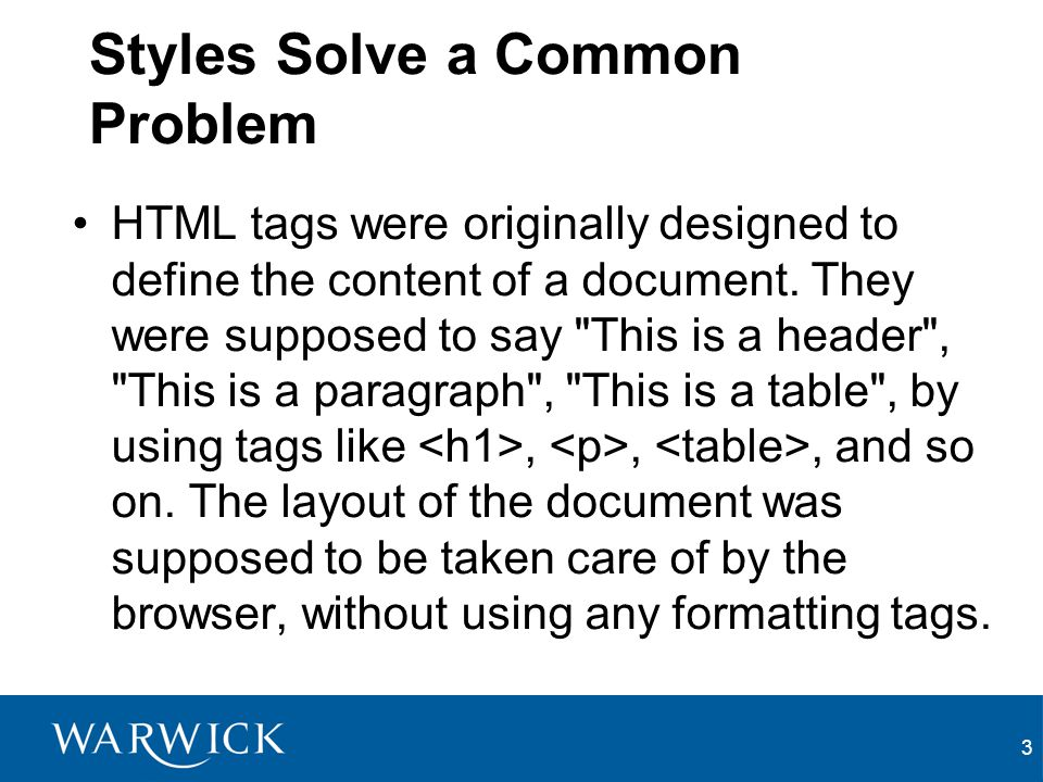 Styles Solve a Common Problem