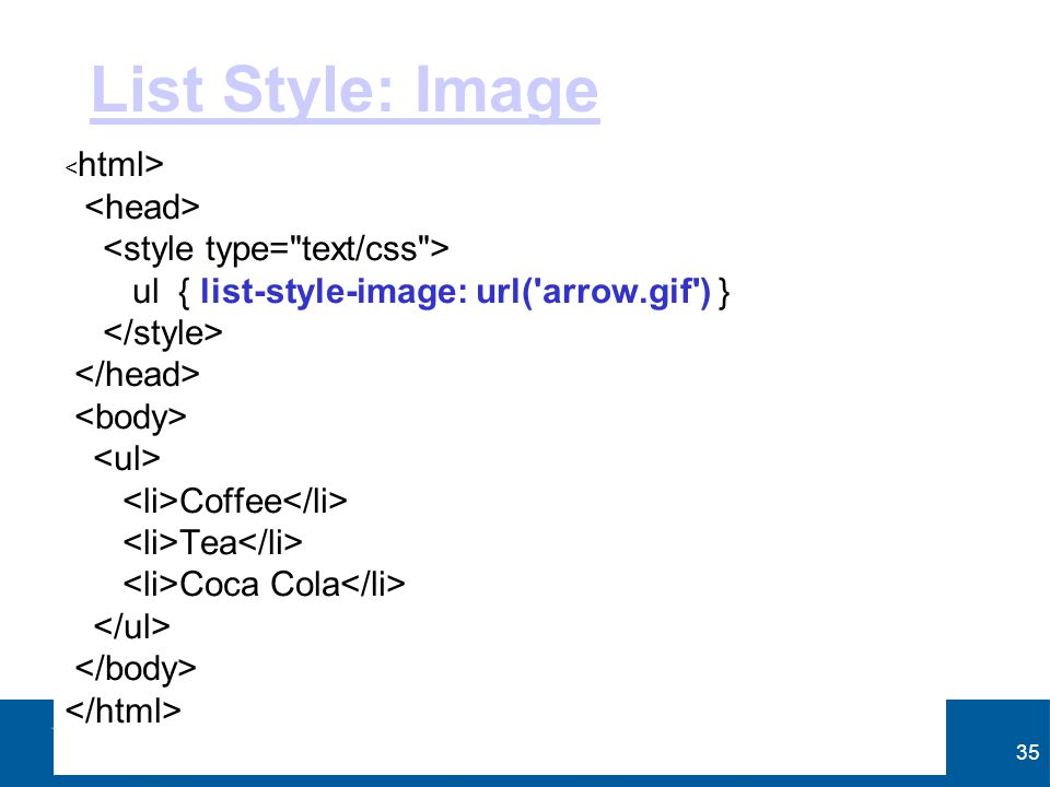 List Style: Image <head> <style type= text/css >