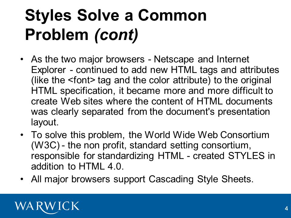 Styles Solve a Common Problem (cont)