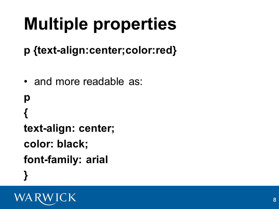 Multiple properties p {text-align:center;color:red}