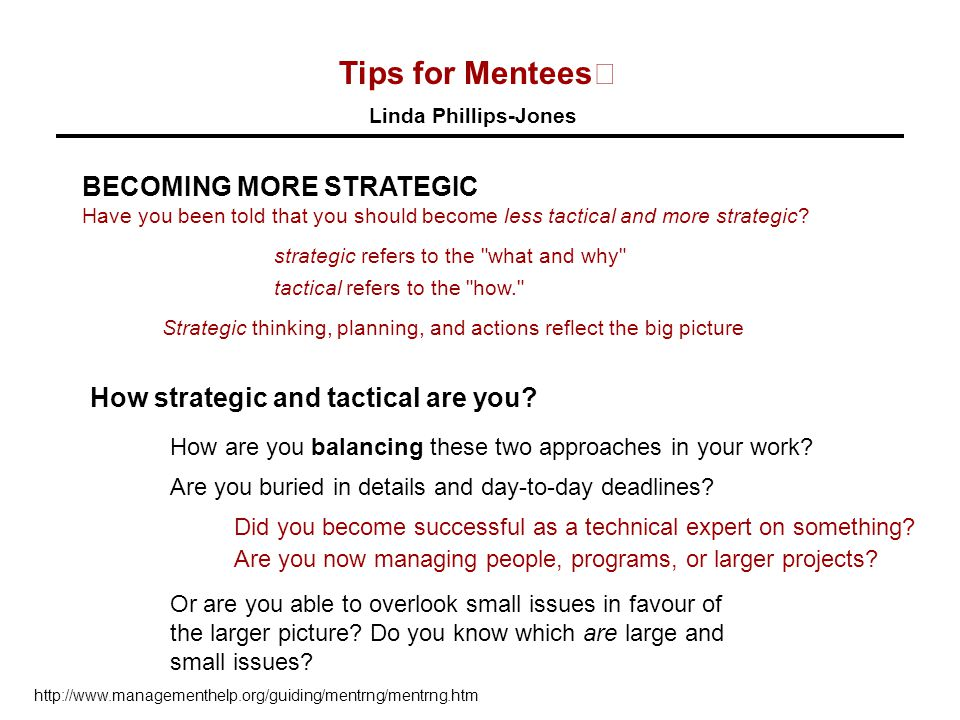 Tips for Mentees BECOMING MORE STRATEGIC