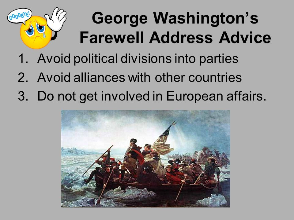 George Washington's Farewell Address Advice