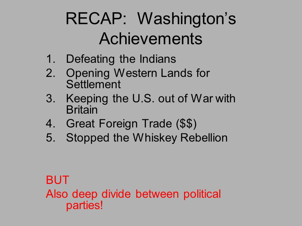 RECAP: Washington's Achievements