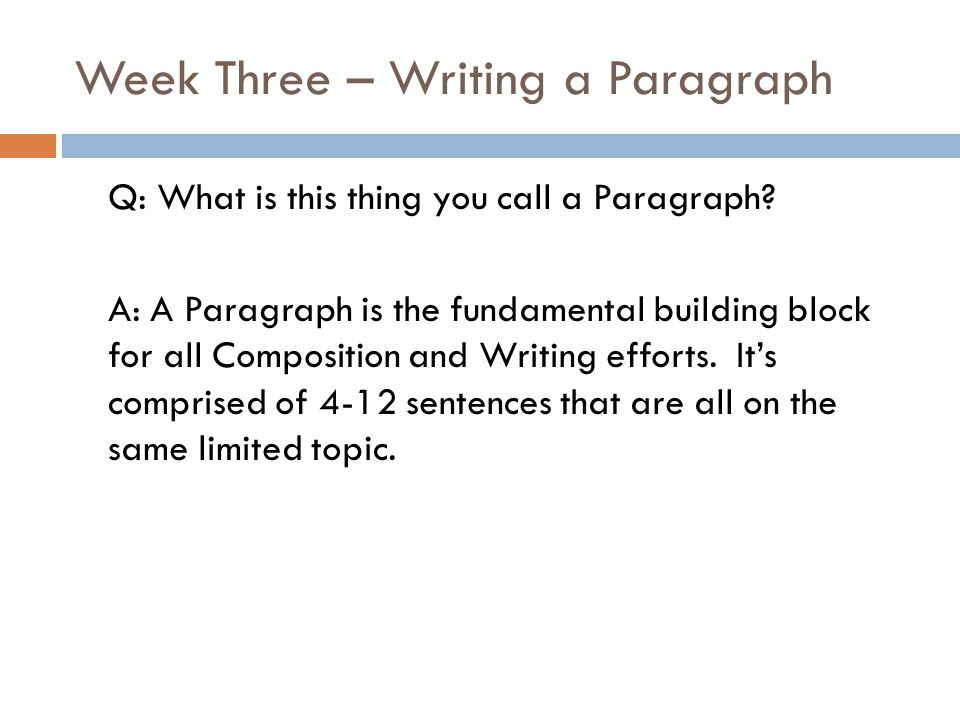 Week Three – Writing a Paragraph