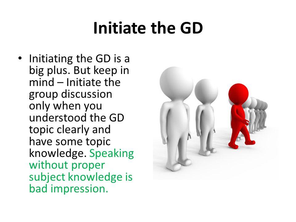 Initiate the GD