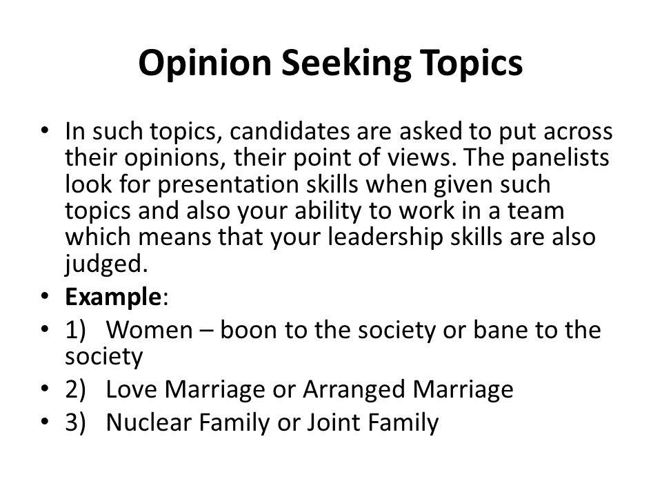 Opinion Seeking Topics