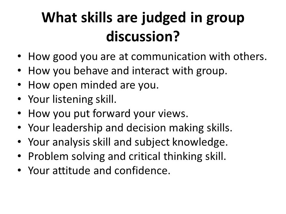 What skills are judged in group discussion