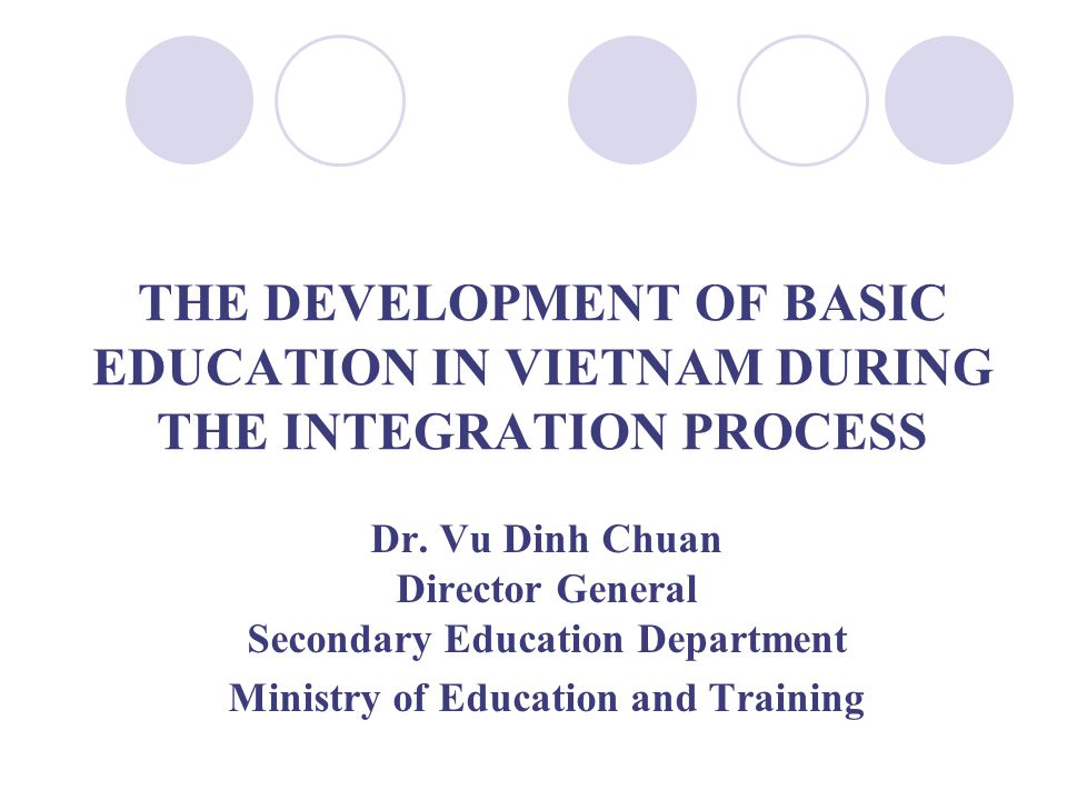 THE DEVELOPMENT OF BASIC EDUCATION IN VIETNAM DURING THE INTEGRATION PROCESS