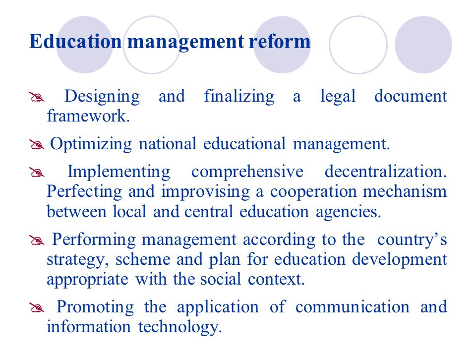 Education management reform