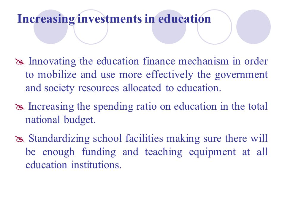 Increasing investments in education