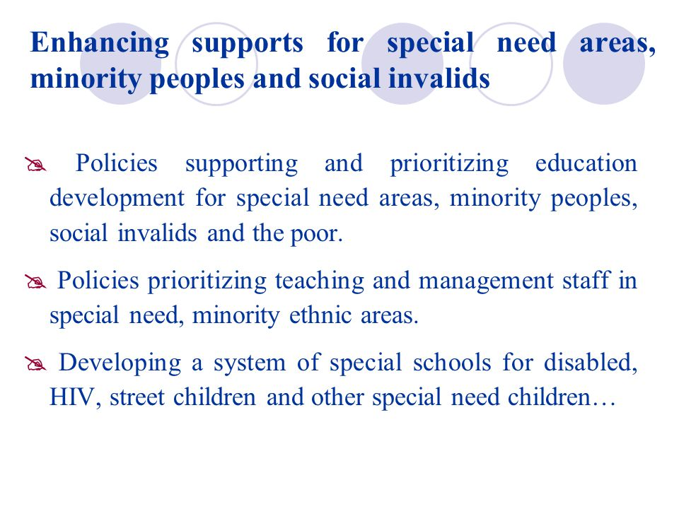 Enhancing supports for special need areas, minority peoples and social invalids