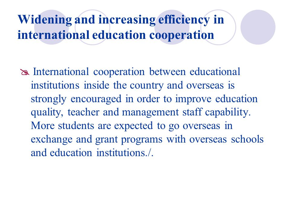 Widening and increasing efficiency in international education cooperation