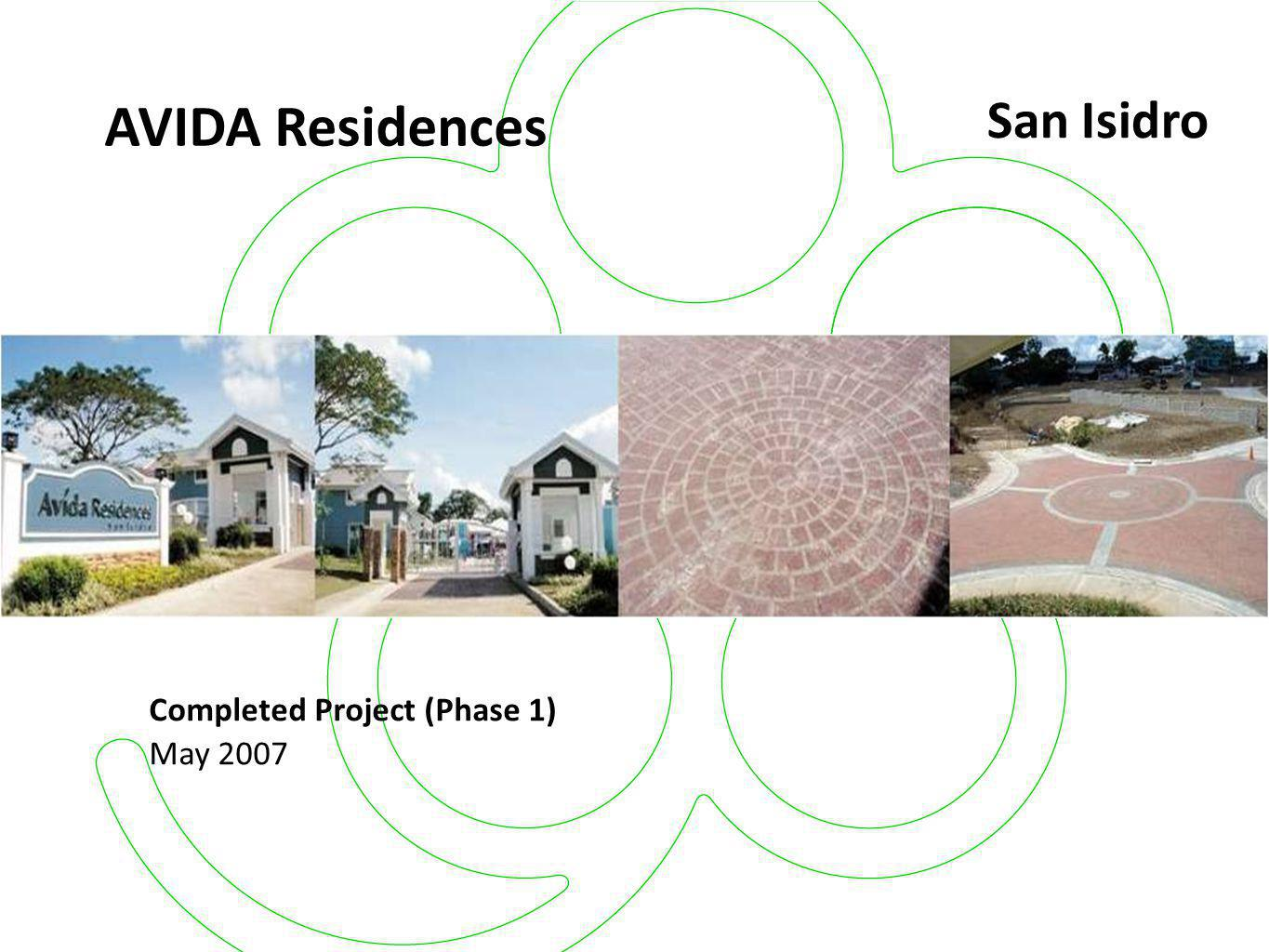 AVIDA Residences San Isidro Completed Project (Phase 1) May 2007 16