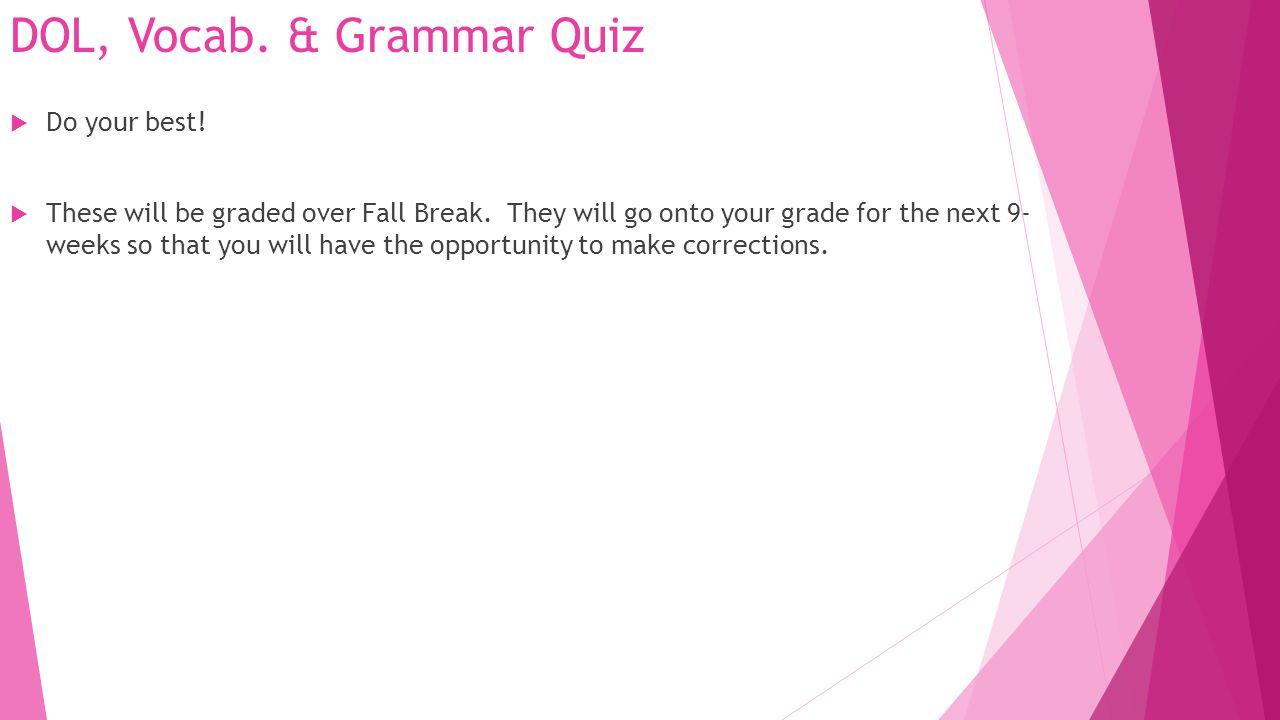 DOL, Vocab. & Grammar Quiz