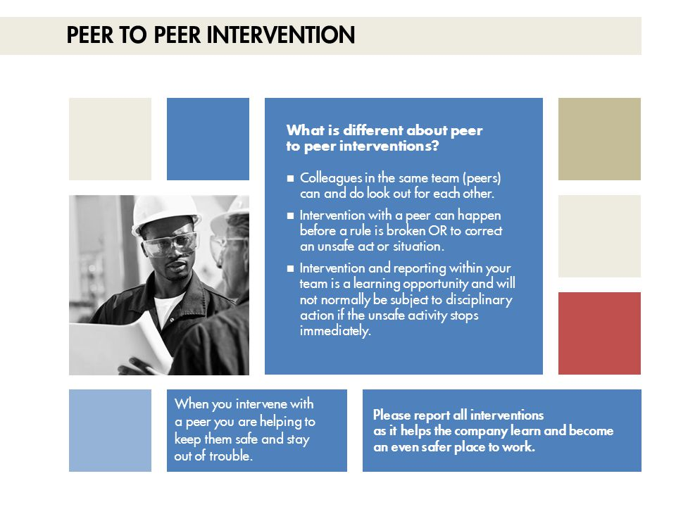 Peer to Peer Intervention
