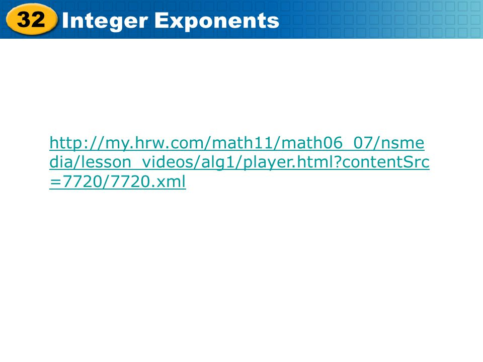 http://my. hrw. com/math11/math06_07/nsmedia/lesson_videos/alg1/player