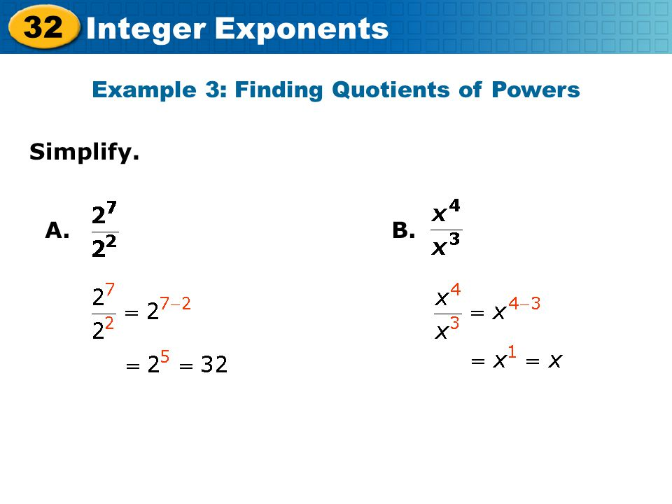 Example 3: Finding Quotients of Powers