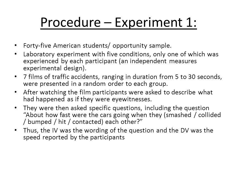 Procedure – Experiment 1: