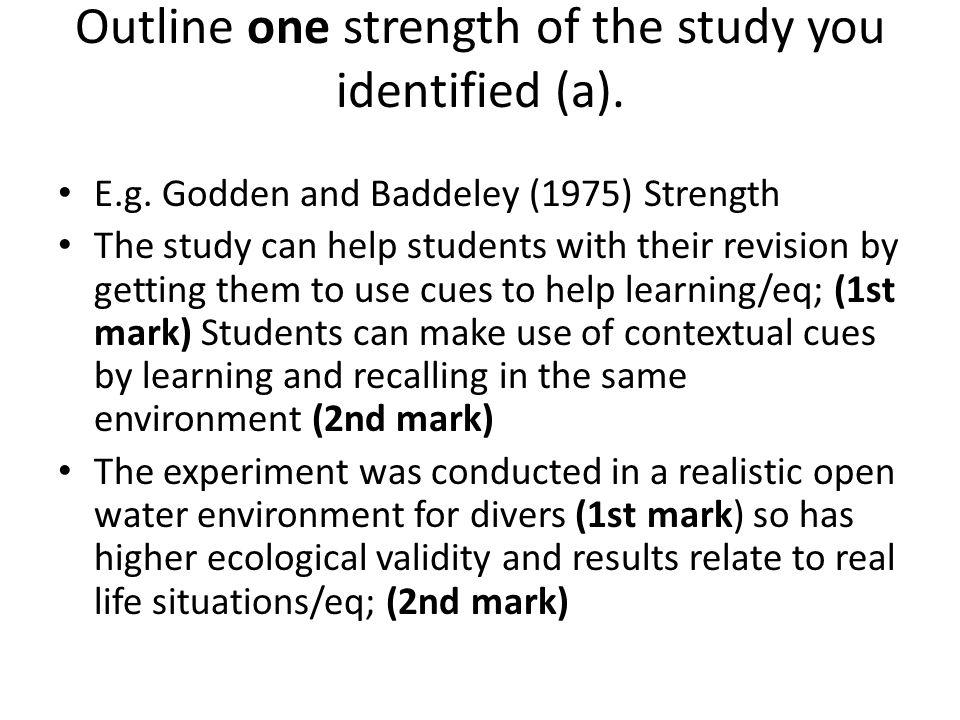 Outline one strength of the study you identified (a).
