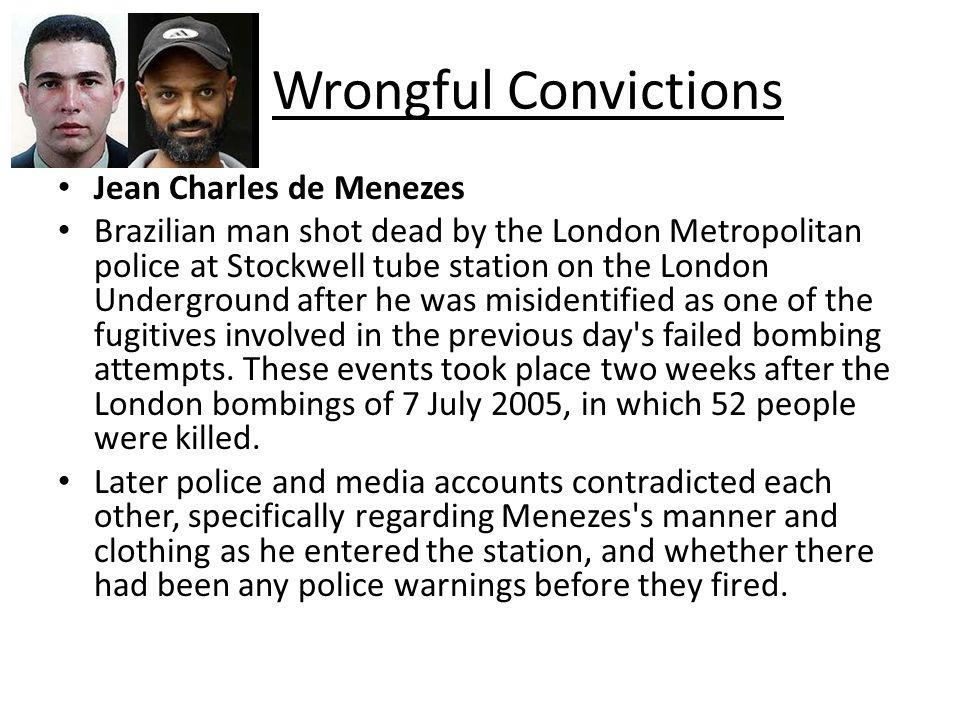 Wrongful Convictions Jean Charles de Menezes