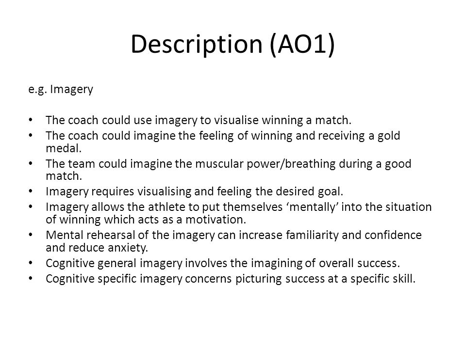 Description (AO1) e.g. Imagery