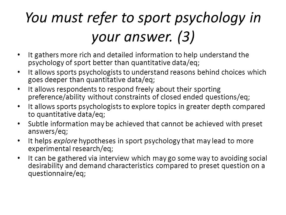 You must refer to sport psychology in your answer. (3)