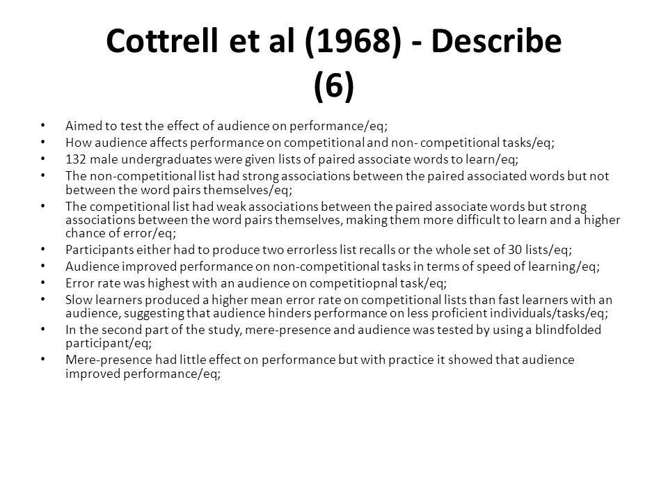 Cottrell et al (1968) - Describe (6)