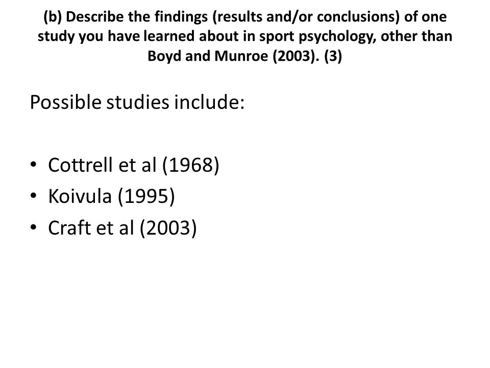 Possible studies include: Cottrell et al (1968) Koivula (1995)