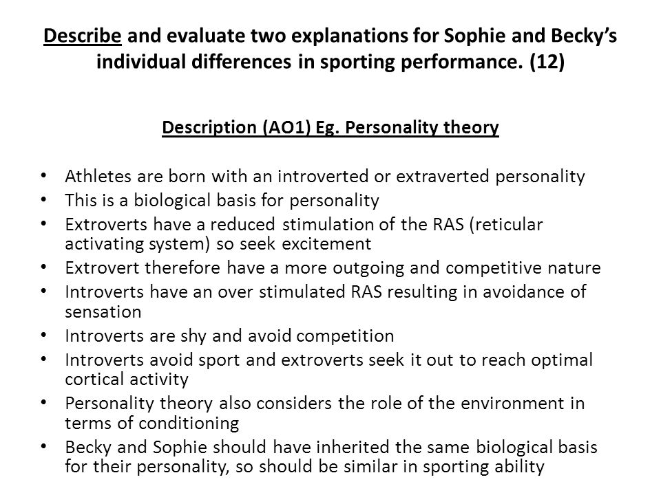 Description (AO1) Eg. Personality theory