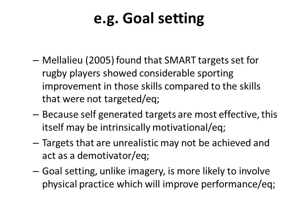 e.g. Goal setting