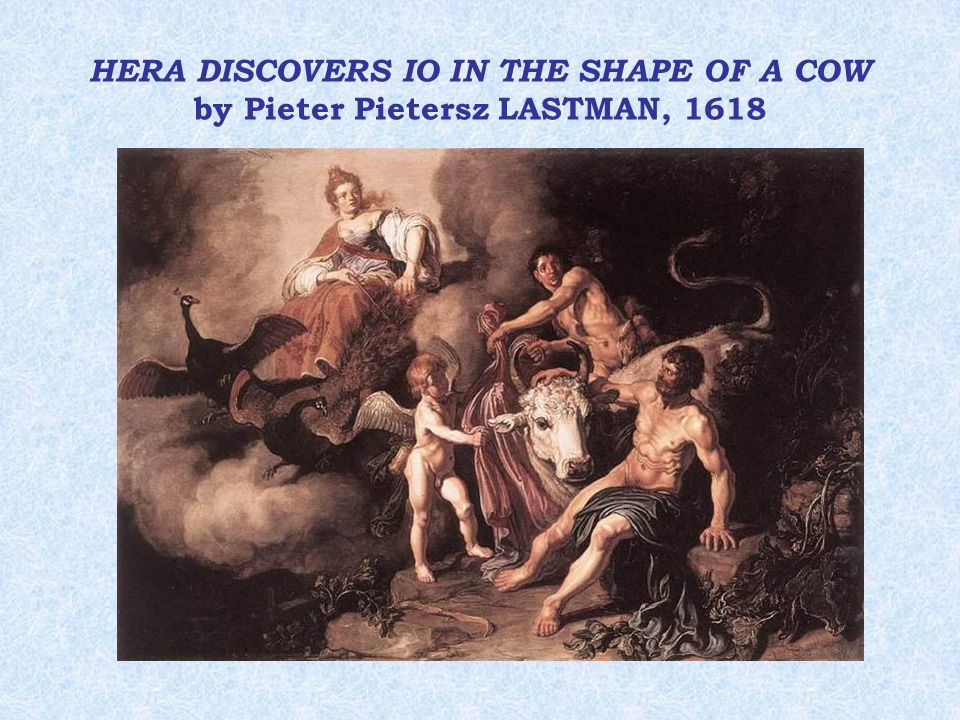 HERA DISCOVERS IO IN THE SHAPE OF A COW by Pieter Pietersz LASTMAN, 1618