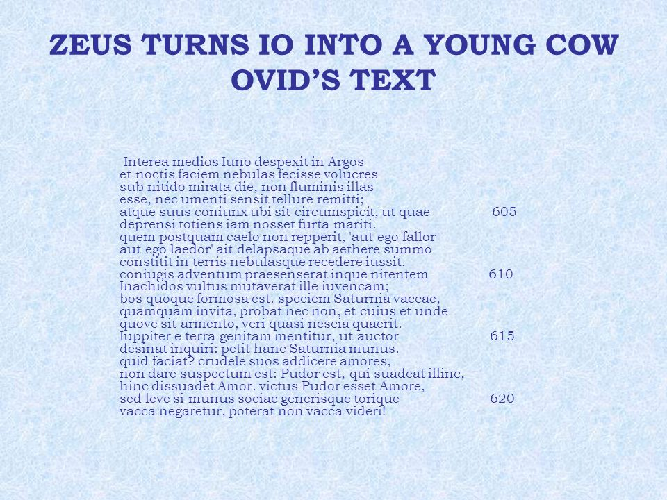 ZEUS TURNS IO INTO A YOUNG COW OVID'S TEXT