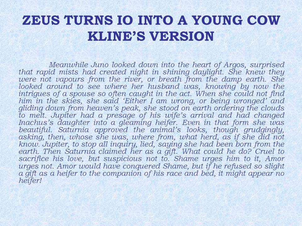ZEUS TURNS IO INTO A YOUNG COW KLINE'S VERSION