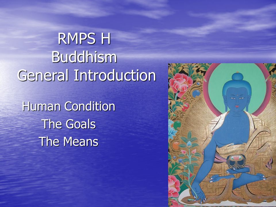 RMPS H Buddhism General Introduction