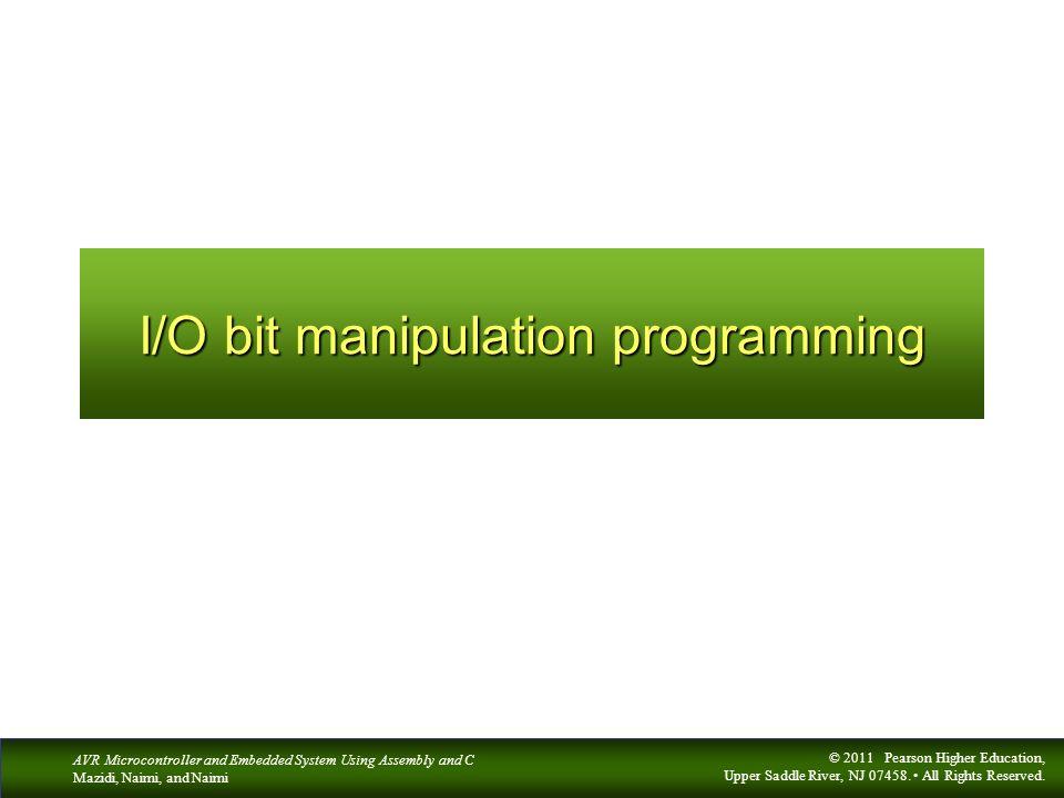 I/O bit manipulation programming