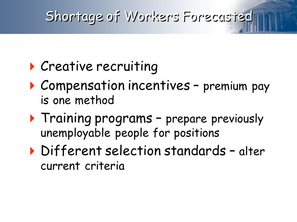 Shortage of Workers Forecasted