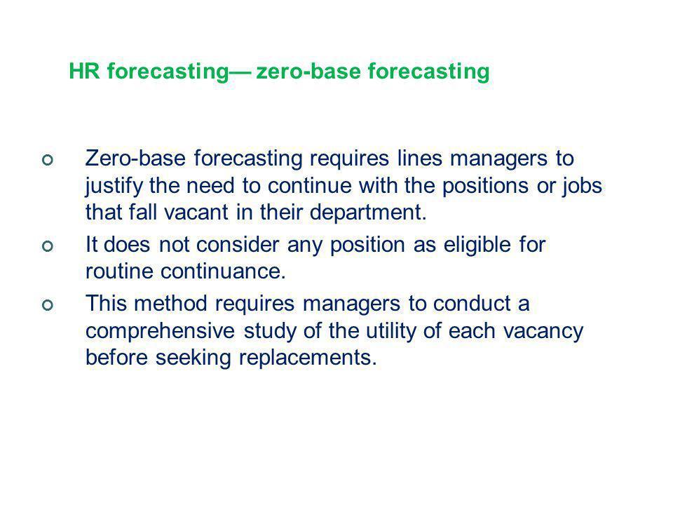HR forecasting— zero-base forecasting