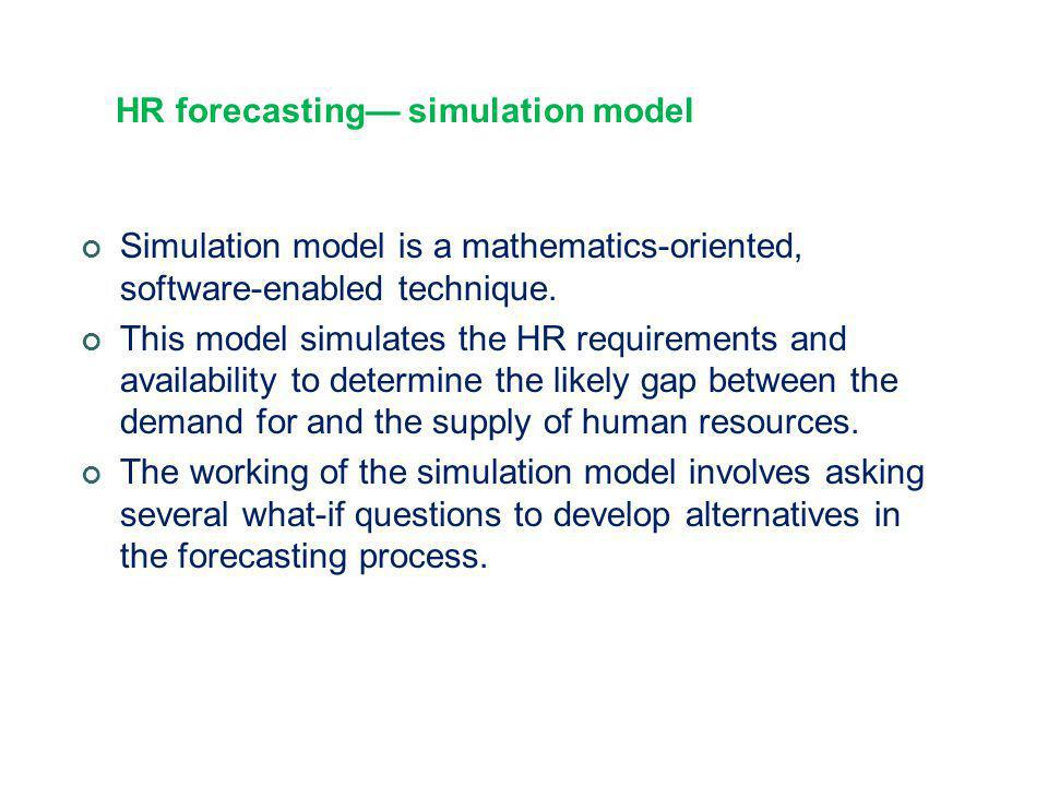 HR forecasting— simulation model
