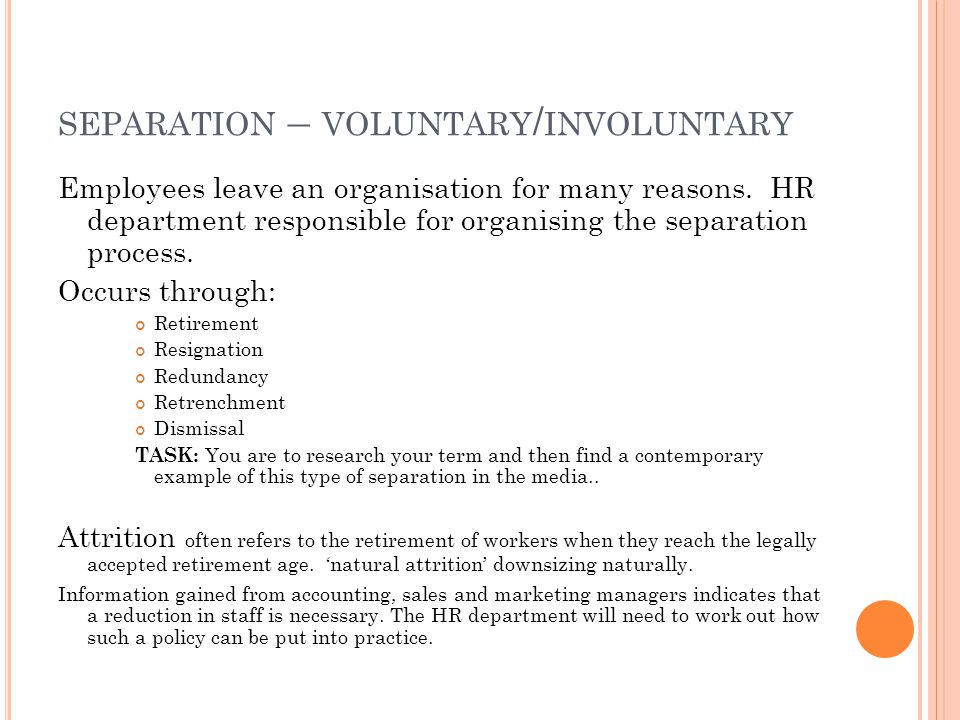 separation – voluntary/involuntary