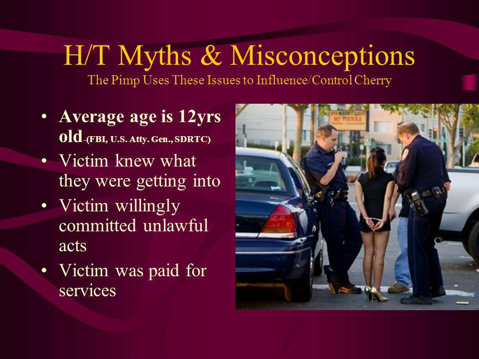H/T Myths & Misconceptions The Pimp Uses These Issues to Influence/Control Cherry