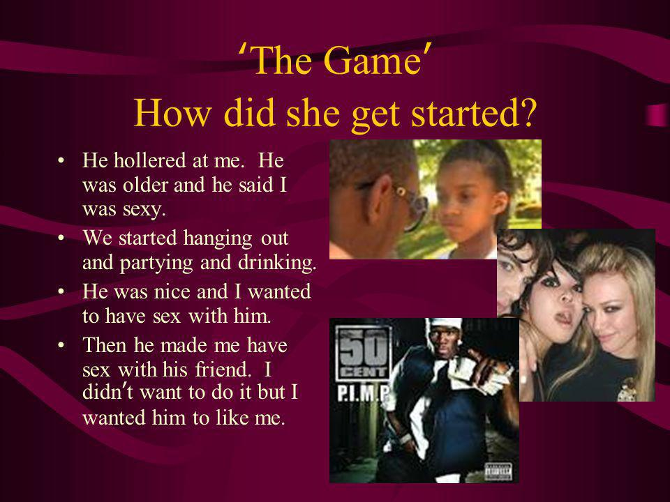 'The Game' How did she get started