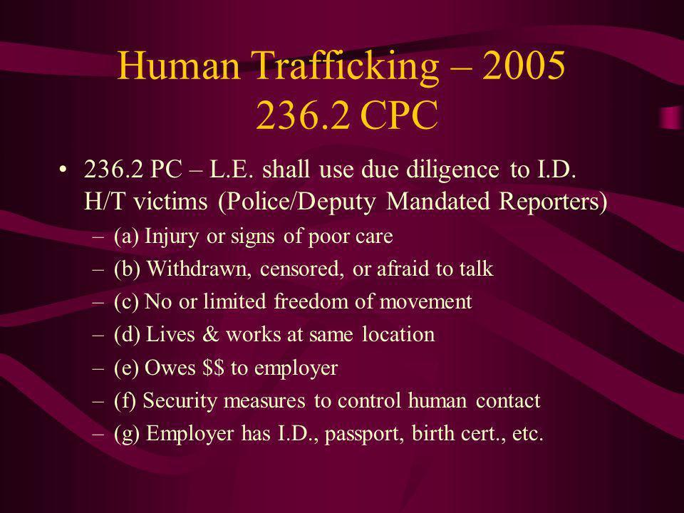 Human Trafficking – 2005 236.2 CPC