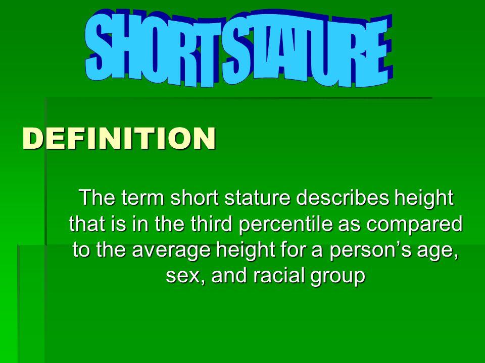 DEFINITION SHORT STATURE