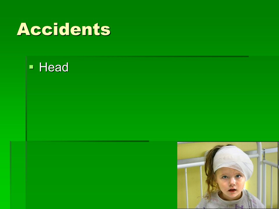 Accidents Head