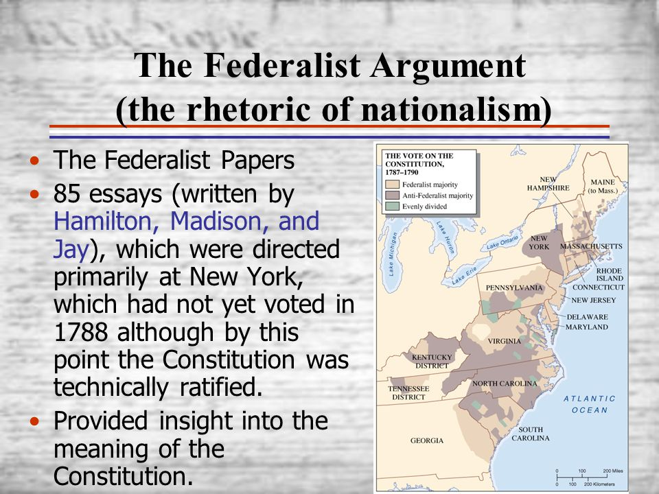 The Federalist Argument (the rhetoric of nationalism)